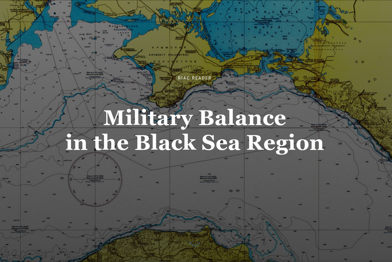 Military Balance in the Black Sea Region