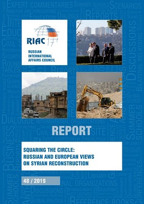 Squaring the Circle: Russian and European Views on Syrian Reconstruction